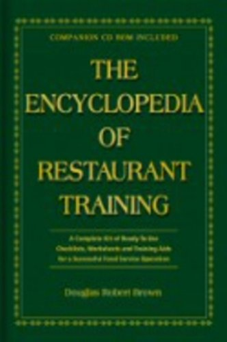 Encyclopedia of Restaurant Training: A Complete Ready-to-Use Training Program for all Positions in the Food Service Industry. por Douglas Robert Brown