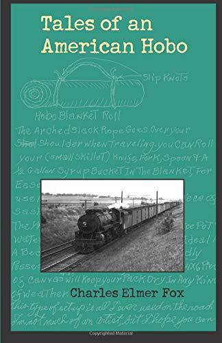 Tales of an American Hobo (Singular Lives, Iowa Series in North America) -