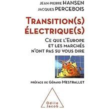 Transitions électriques: Ce que l'Europe et les marchés n'ont pas su nous dire