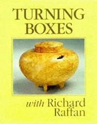 Turning Boxes with Richard Raffan by Richard Raffan (1998-12-31)
