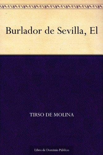 Burlador de Sevilla, El por Tirso de Molina
