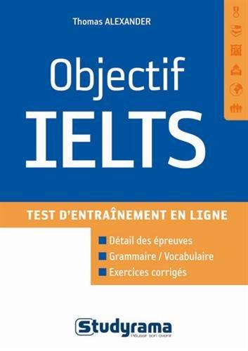 Ielts tests d'entraînement (Bonus, les audios disponibles en ligne)