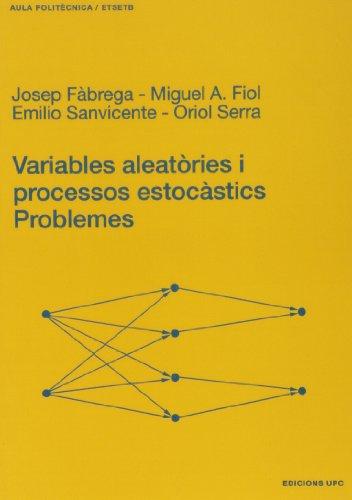 Variables aleatòries i processos estocàstics. Problemes (Aula Politècnica)