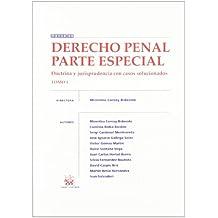 Derecho Penal Parte Especial Tomo 1 Doctrina y jurisprudencia con casos solucionados