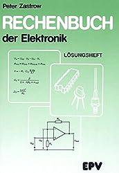 Rechenbuch der Elektronik: Lösungsheft