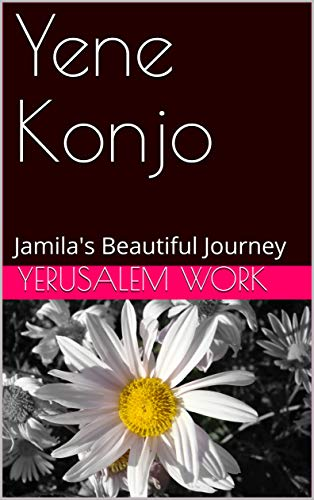 Yene Konjo: Jamila's Beautiful Journey (English Edition)