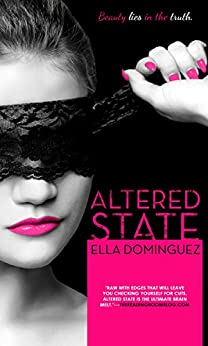 Altered State by [Dominguez, Ella]