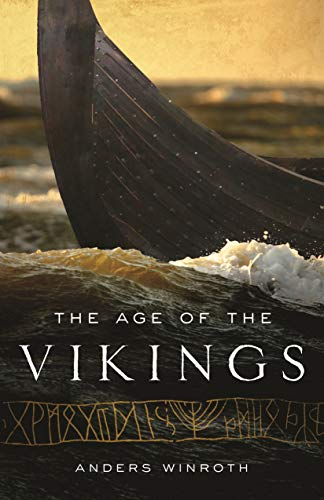 The Age of the Vikings por Anders Winroth