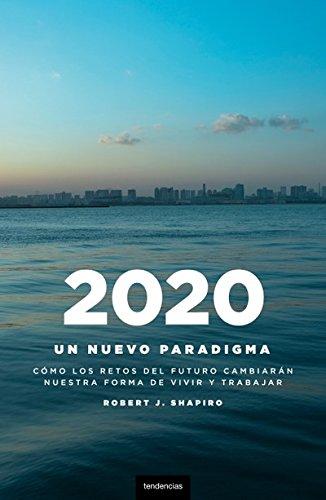 2020: un nuevo paradigma (Tendencias)