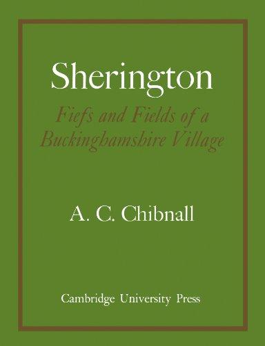 Sherington Fiefs and Fields of a Buckinghamshire Village