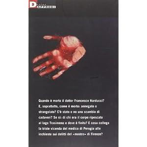 La strana morte del dr. Narducci. Il rebus di due