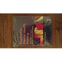 Psychiatric Mental health Nursing Concepts Of Care In Evidence-Based Practice 8th edition