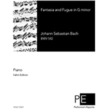 "Prelude (Fantasia) and Fugue in G minor, BWV 542 (""Great"") - For Piano Solo"