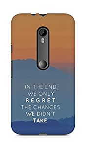 AMEZ we only regret the chances we didnt take Back Cover For Motorola Moto G3