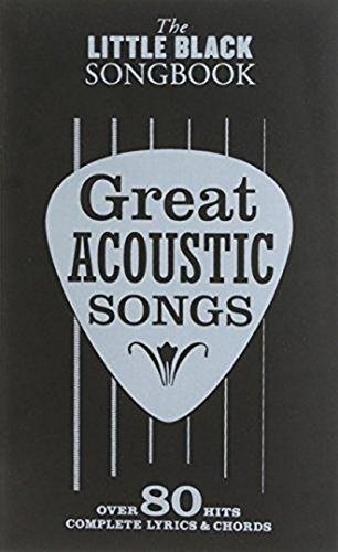 The Little Black Songbook: Great Acoustic Songs: Songbook für Gitarre