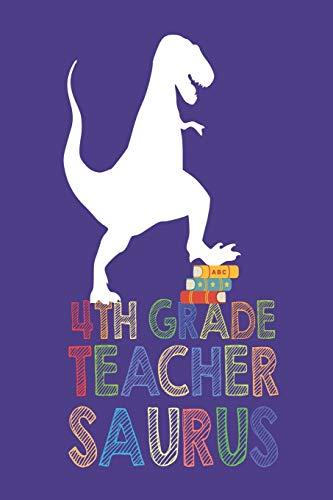 urus: Funny T-Rex School Planner Journal For Fourth Grade Teachers ()