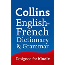 Collins English to French (One Way) Dictionary & Grammar (Collins Dictionary and Grammar)