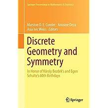 Discrete Geometry and Symmetry: Veszprém, Hungary, June 2015