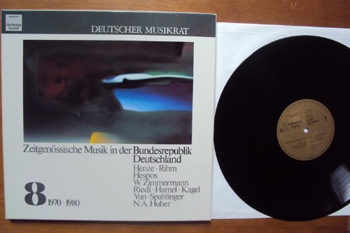 Zeitgenössische Musik in der Bundesrepublik Deutschland Vol. 8 1970 - 1980. Henze, Rhim, Hespos, W. Zimmermann, Riedl, Hamel, Kagel, Yun, Spahlinger, N.A. Huber Stereo