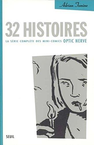 32 histoires : La série complète des m...