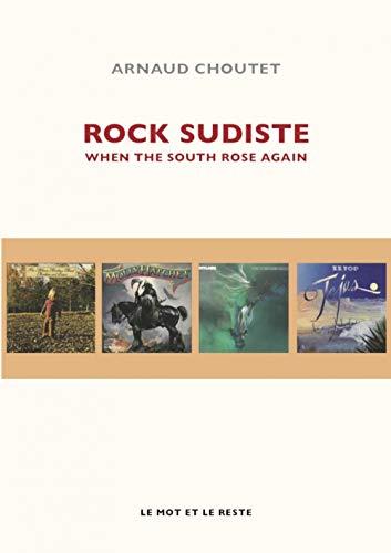 Rock sudiste : When the south rose again
