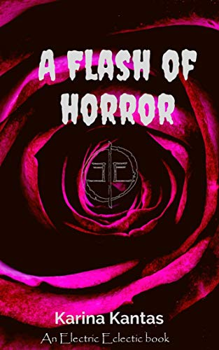 A Flash Of Horror: An Electric Eclectic book (English Edition ...