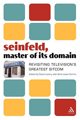 Click for larger image of Seinfeld, Master of Its Domain: Revisiting Television's Greatest Sitcom: Revisiting TV's Greatest Show