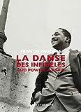 La danse des infidèles - Bud Powell à Paris