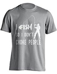 """Funny Pesca Camiseta """"I Pescado para I Don Choke la gente Pesca–Camiseta de Idea de regalo para Dad, Mum, Brother, hermana, Uncle o para un amigo en cualquier ocasión. Regalo de cumpleaños, Regalo del día de padre y regalo de Navidad..., gris"""