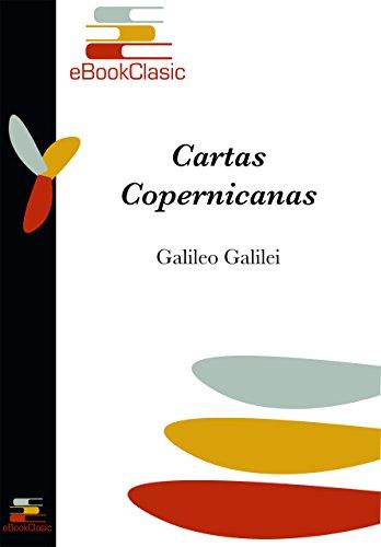 Cartas copernicanas (Anotada) por Galileo Galilei