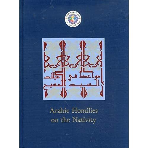 Omelie Arabe Sulla Natività. Antiche Omelie In Arabo Del Secolo X