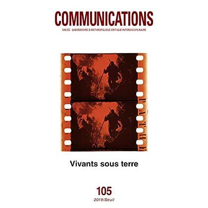 Communications numéro 105 Vivants sous terre