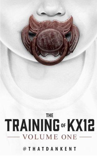 The Training of KX12: Volume One: Volume 1