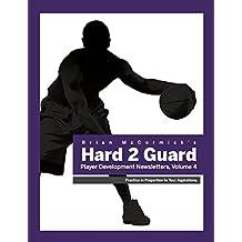Brian McCormick's Hard2Guard Player Development Newsletters: Volume 4 (English Edition)