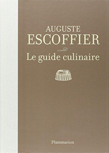 Le guide culinaire : Aide-mmoire de cuisine pratique