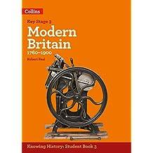 KS3 History Modern Britain (1760-1900) (Knowing History)