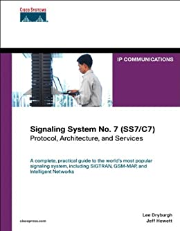 Signaling System No. 7 (SS7/C7): Protocol, Architecture, and Services (Networking Technology) von [Dryburgh, Lee, Hewett, Jeff]
