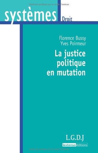 La justice politique en mutation