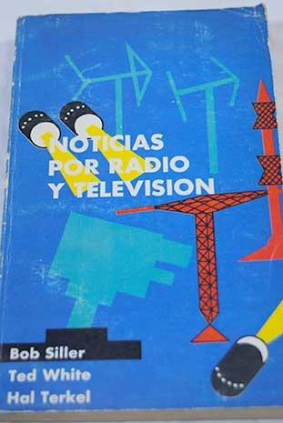 Noticias por radio y televisión