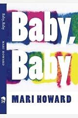 Baby, Baby by Mari Howard (2010) Paperback Paperback