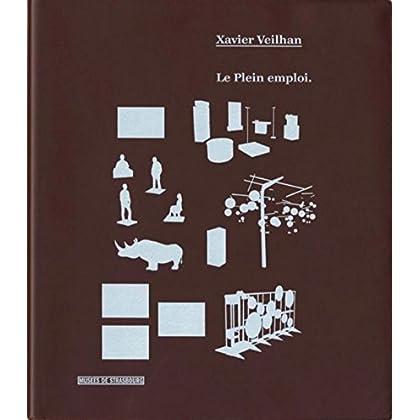 Xavier Veilhan-Le Plein emploi