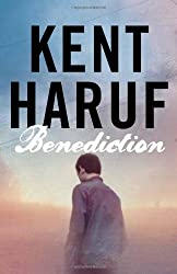 Benediction (Plainsong 3) by Kent Haruf (2013-04-11)