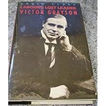 Victor Grayson: Labour's Lost Leader