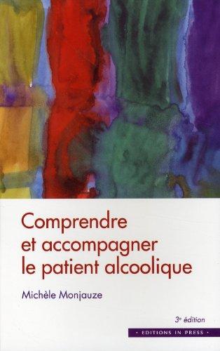 Comprendre et accompagner le patient alcoolique