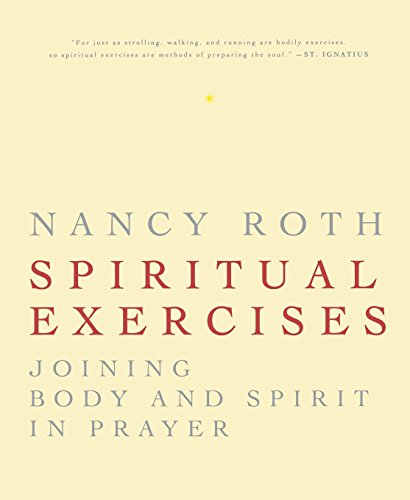 Spiritual Excercises: Joining Body and Spirit in Prayer