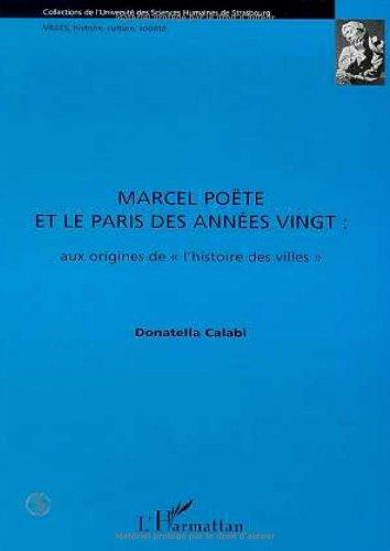 Marcel Pote et le Paris des annes vingt: Aux origines de