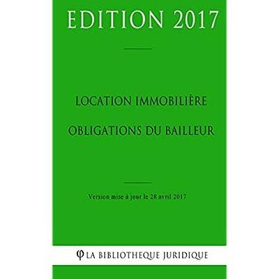 Location immobilière : obligations du bailleur