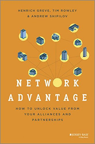 network-advantage-how-to-unlock-value-from-your-alliances-and-partnerships