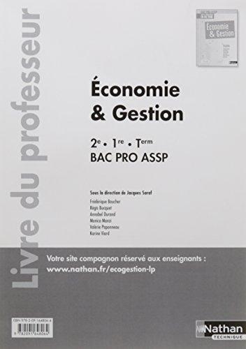 Economie et gestion 2de/1ere/Tle professionnelles, bac pro ASSP : Livre du professeur