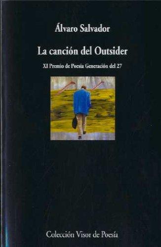 La canción del Outsider (Visor de Poesía)